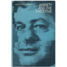 Anxiety and the Executive