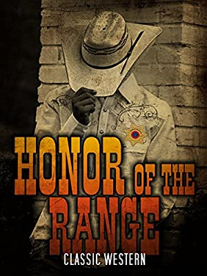 Honor of the Range: Classic Western