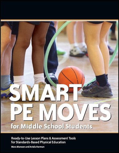 Smart Pe Moves F/Middle School Students
