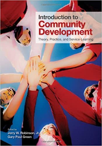 Book Introduction to Community Development: Theory, Practice, and Service-Learning 4.5.2010 edition by Robinson, Jerry W., Green, Gary P. (Paul) (2010)