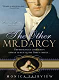 The Other Mr. Darcy, Monica Fairview, 140222513X