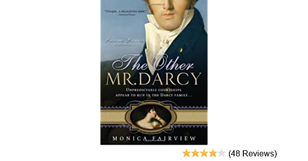 The other mr darcy did you know mr darcy had an american cousin the other mr darcy did you know mr darcy had an american cousin monica fairview 0760789226472 amazon books fandeluxe Choice Image