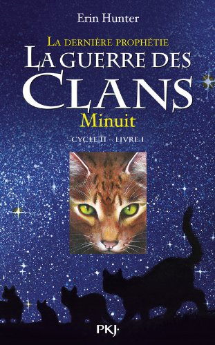 Guerre Clans Derniere Prophe 1 (Warriors The New Prophecy)  [Hunter, Erin L] (Tapa Blanda)