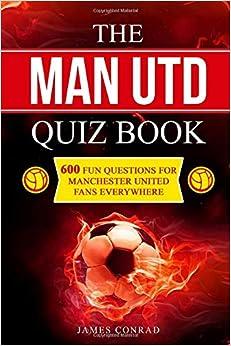 The Man Utd Quiz Book