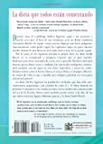La Dieta South Beach: El delicioso plan disenado por un medico para asegurar el adelgazamiento rapido y saludable (The South Beach Diet) (Spanish Edition)