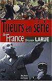 Tueurs en Serie de France