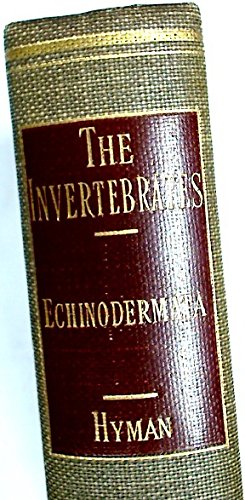 THE INVERTEBRATES: Echinodermata. The Coelomate Bilateria. Volume IV.