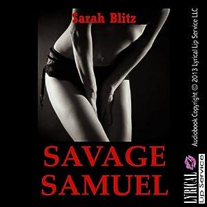 Savage Samuel: A Campus Anal Sex Erotica Story Audiobook
