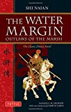 Water Margin: Outlaws of the Marsh: The Classic Chinese Novel (Tuttle Classics)