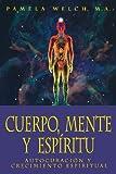 Cuerpo, Mente y Espiritu, Pamela Welch, 1567188214