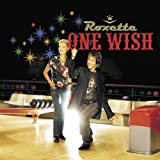 Roxette - One Wish