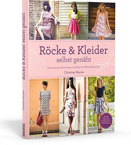 Röcke & Kleider selbst genäht: Schnittmuster, Anleitungen und Tipps ...