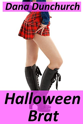 Halloween Brat: (Trick or Treat for the Man of the House) -