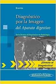 Diagnostico por la imagen del aparato digestivo / Direct