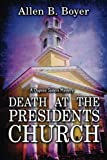 img - for Death at the Presidents Church: A Dupree Sisters Mystery book / textbook / text book