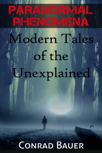 Paranormal Phenomena Modern Tales Unexplained product image