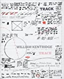 William Kentridge: Trace. Prints from The Museum of Modern Art
