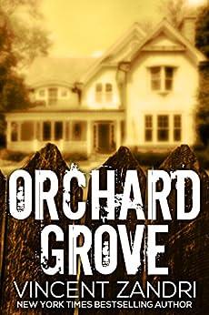 Orchard Grove by [Zandri, Vincent]