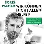 Wir können nicht allen helfen: Ein Grüner über Integration und die Grenzen der Belastbarkeit | Boris Palmer