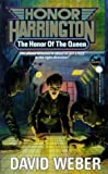 The Honor of the Queen (Honor Harrington Series, Book 2) by Weber, David published by Baen Mass Market Paperback