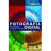 Fotografia digital: Uma introdução