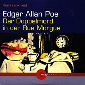 Der Doppelmord in der Rue Morgue Hörbuch