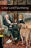 Oxford Bookworms Library: Level 1: Little Lord Fauntleroy Audio Pack