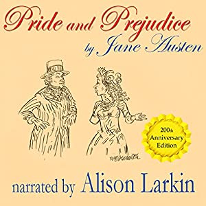 Pride and Prejudice - the 200th Anniversary Audio Edition Audiobook