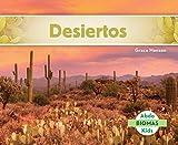 Desiertos (Desert Biome) (Biomas (Biomes)) (Spanish Edition)
