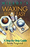 Waxing Made Easy: A Step-by-Step Guide