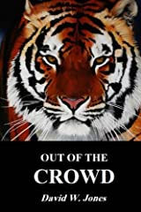 Out of The Crowd Paperback