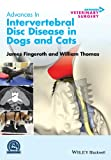 Advances in Intervertebral Disc Disease in Dogs and Cats, , 0470959592