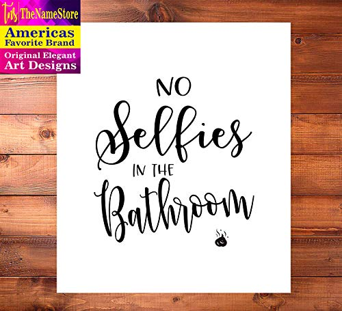 TheNameStore Bathroom Quotes and Sayings Art Prints   Set of Four Photos 8x10 Unframed   Great Gift for Bathroom Decor
