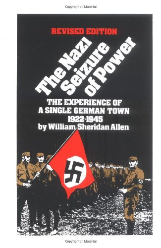 The Nazi Seizure of Power: The Experience of a Single German Town, 1922-1945, Revised Edition