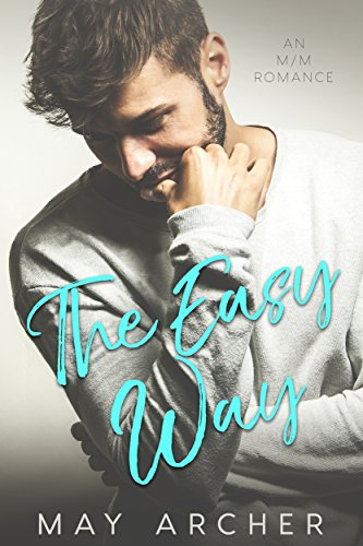 The Easy Way (The Way Home Book 1) by [Archer, May]