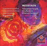 Messiaen: Trois Petites Liturgies / Cinq Rechants / O Sacrum Convivium