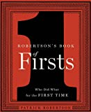 Robertson's Book of Firsts, Patrick Robertson, 159691579X