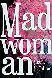 #6: Madwoman