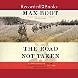 #5: The Road Not Taken: Edward Lansdale and the American Tragedy in Vietnam