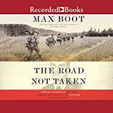 The Road Not Taken: Edward Lansdale and the American Tragedy in Vietnam Audiobook by Max Boot Narrated by Henry Strozier