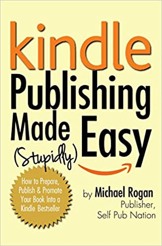 Amazon Fr Kindle Publishing Made Stupidly Easy How To