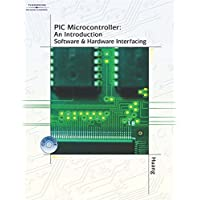 PIC Microcontroller: An Introduction to Software & Hardware Interfacing