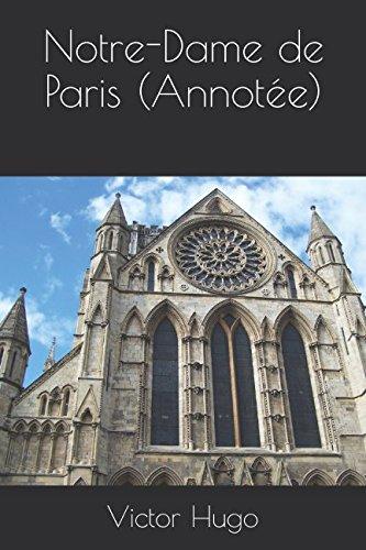 Notre-Dame de Paris (Annotee)  [Victor Hugo] (Tapa Blanda)