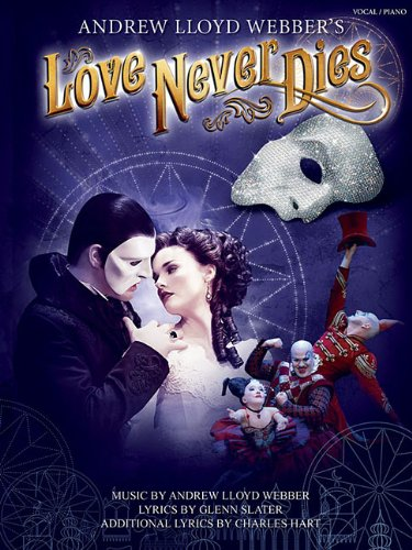 Love Never Dies: Phantom: The story continues.