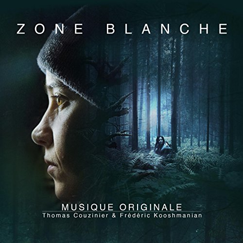 Zone Blanche (Original Soundtrack)