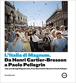 Book Italy Seen through Magnum's Lens: From Henri Cartier-Bresson to Paolo Pellegrin