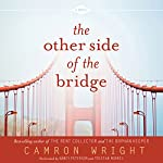 The Other Side of the Bridge | Cameron Wright