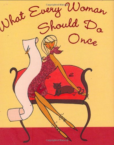 What Every Woman Should Do Once (Mini Book) (Charming Petite - Petite What's