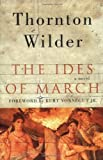 The Ides of March, Thornton Wilder, 0060088907