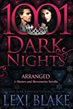 Arranged: A Masters and Mercenaries Novella